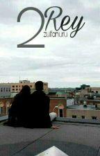 2 REY by zulfanuru