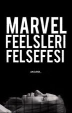 Marvel Feelsleri Felsefesi || Marvel by lokislover_