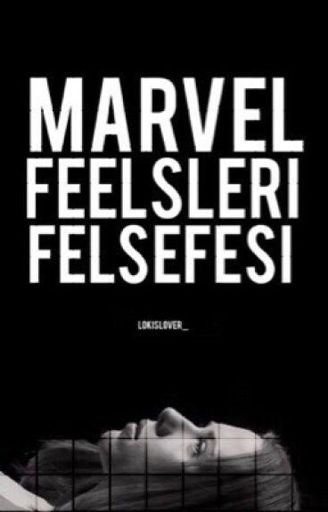 Marvel Feelsleri Felsefesi || Marvel