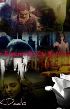 The Romance Of The Fallen Rose (A Draco and Hermione story) by DKDado