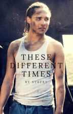 These Different Times (Nick Clark FF) by Staceeeeers