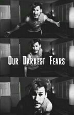 Our Darkest Fears (Septiplier) by ShadowIsEm