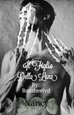 Il Figlio Della Luna by bansheelyd