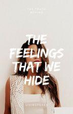The Truth Behind The Feelings that We Hide by livingperks