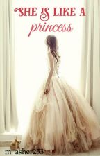 She is like a princess by m_asher253