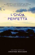 L'Onda Perfetta by Cristina_Roccado