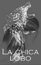 LA CHICA LOBO by naira79