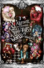 Alistair & his friends in a topsy-turvy world of wonder by PrinceIvy