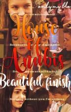 House Of Anubis ~beautiful Finish~ (Sequel Di Before House Of Anubis) by underarainofstars