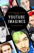 Youtube Imagines by Little-Darkling