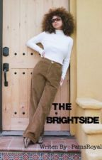 The Brightside (Princeton & Yn Love Story) by PamsRoyalty