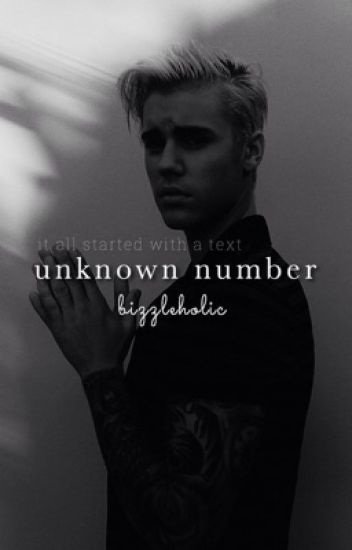 unknown number |  jb & ag (#Wattys2017)