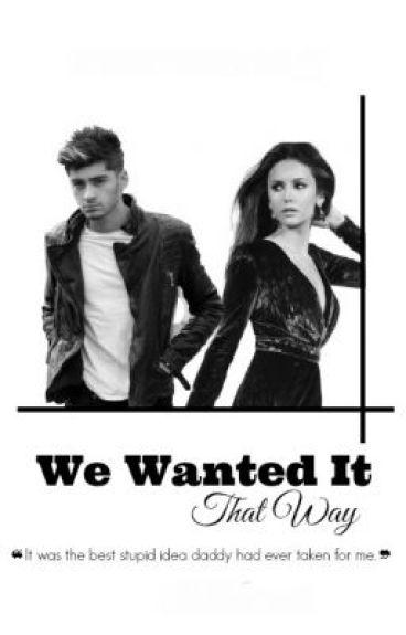 We Wanted It That Way || Zayn Malik Arranged Marriage