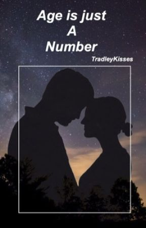 Age is just a number//BWS by tradleykisses