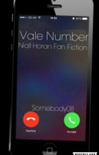 Vale Number [Niall Horan] *COMING SOON* by somebody08