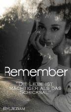 Remember ✔ by Jeziam