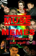 Muse Memes, Pictures and Stuff by ErazedCitizen