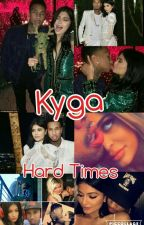 Kyga |Hard Times| by TheCookieMonsterLife