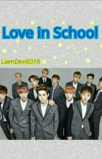 Love in School! [FF HunHan, ChanBaek, KrisTao, SuLay, XiuChen, KaiSoo] by Albinonemo15