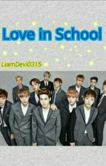 Love in School! [FF HunHan, ChanBaek, KrisTao, SuLay, XiuChen, KaiSoo]