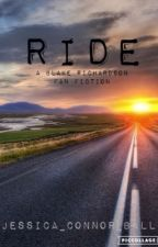 Ride - A Blake Richardson Fan Fiction by Brokenhomeconnor