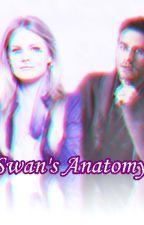 Swan's Anatomy (Finalizada) by swansongxx