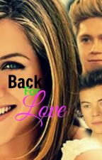 Back for LOVE //One Direction// by -Sweetie-