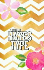 Hayes's Type by skateftme