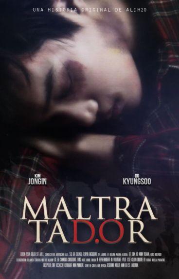 MaltrataD.Or.