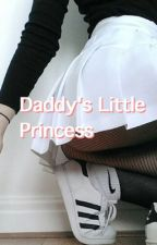 Daddy's Little Princess [N.H.] by NobodyComparesToU