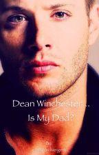 Dean Winchester's daughter by crazyfordivergent