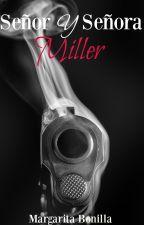 Sr Y Sra Miller© [PAUSADA] by mar370