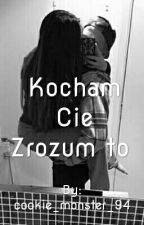 Kocham Cie Zrozum to ~L.H by cookie_monster_94