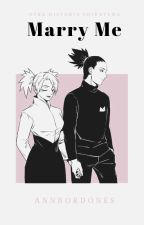 Marry me (Shikatema) #NarutoAwards by AnnBordones
