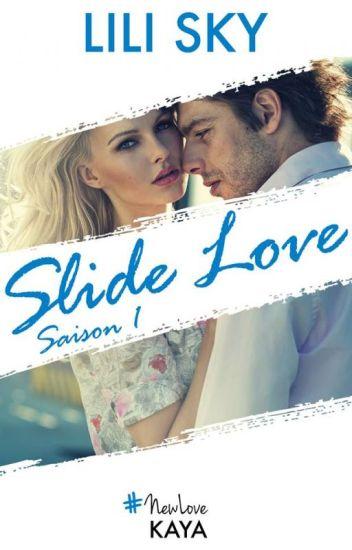 Slide Love ( Éditions Kaya)