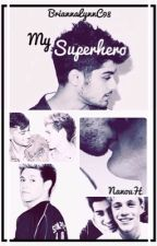 My Superhero (Ziall Horlik) [Version Française] by NanouH