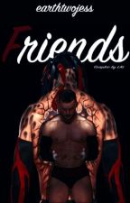 Friends ||Finn Bálor|| (discontinued) by earthtwojess