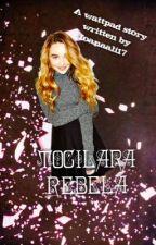Tocilara rebela by Ioanaali17