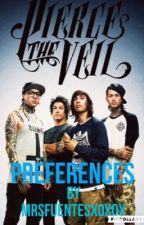 Pierce the veil preferences by wxnderlust_x