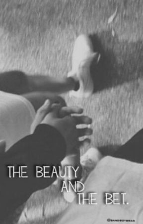 The Beauty And The Bet by bandboybrad