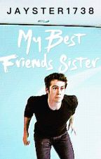 My Best Friends Sister by Jayster1738