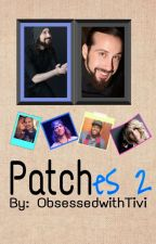 Patches 2 by ObsessedwithTivi
