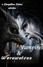 Vampires and Werewolves by storytellers-saloon