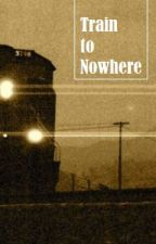 Train to Nowhere by RobPigott
