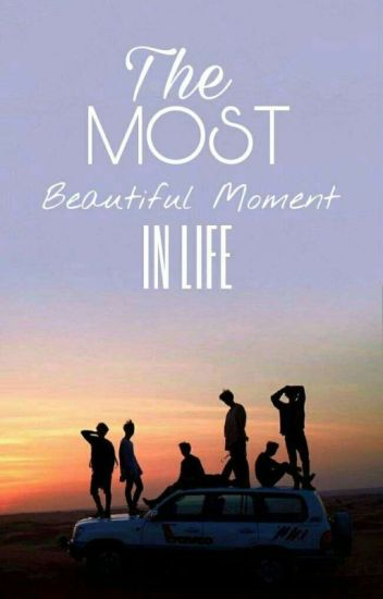 The Most Beautiful Moment In Life (BTS Theory Fanfiction)