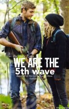 We Are the 5th Wave by Holly_Cutie