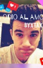 ♥Del Odio Al Amor..||BystaXx♥© by Jaz_wigetta_Z4