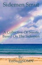Sidemen Smut by EmSuggSDMN