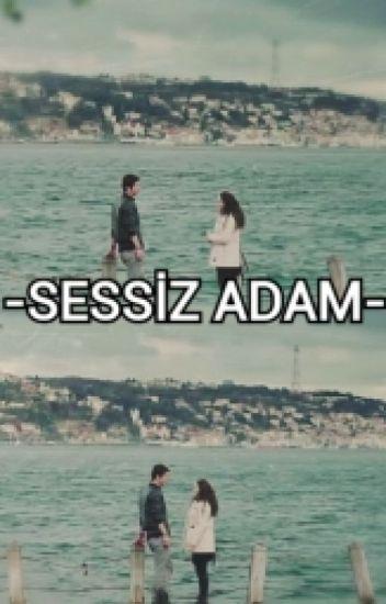 SONGÜN; SESSİZ ADAM