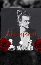 Kidnapped (Completed) by stylesbombshell